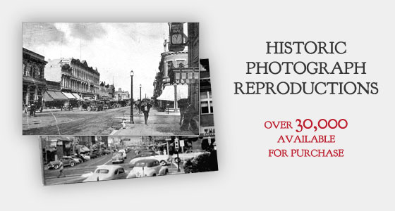 Historic Photograph Reproductions Available For Purchase