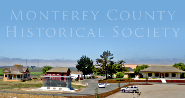 About Monterey County Historical Society